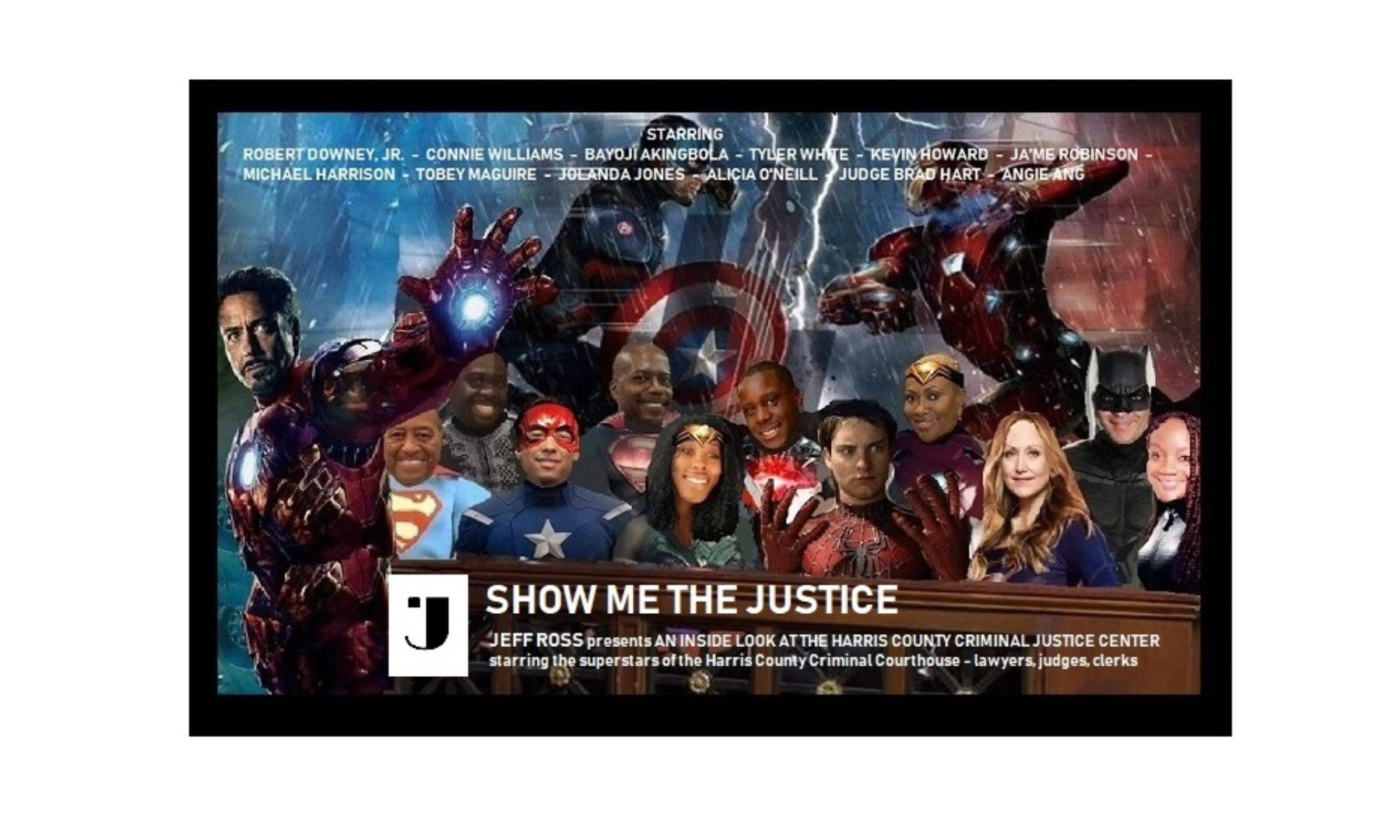 SHOW ME THE JUSTICE!